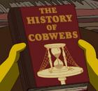 The History of Cobwebs