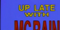 Up Late with McBain