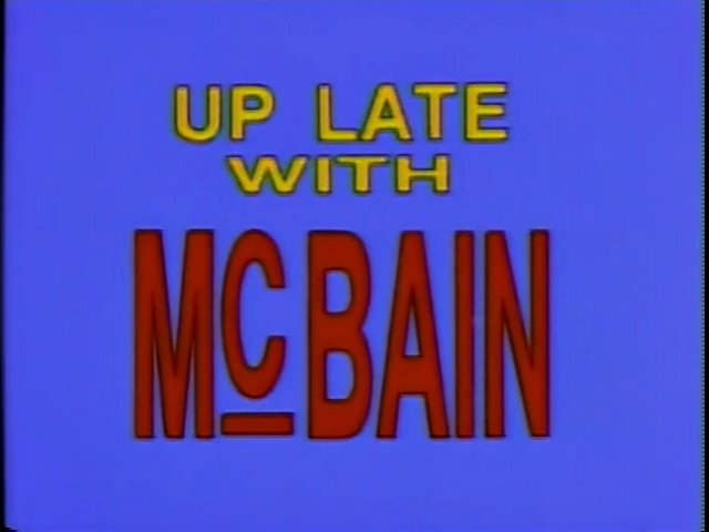 File:Up Late with McBain.PNG