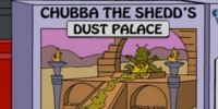 Chubba the Shedd's Dust Palace