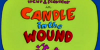 Candle in the Wound