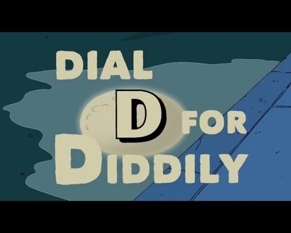 File:Dial D For Diddly (001).jpg