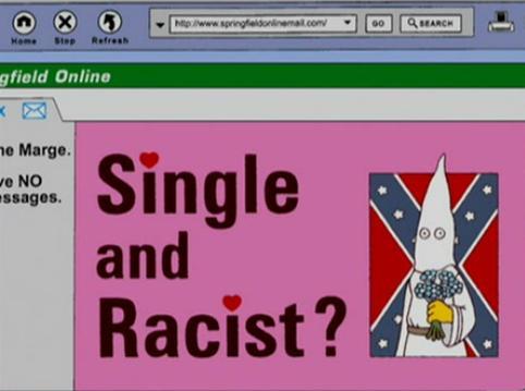 File:Single and racist.JPG