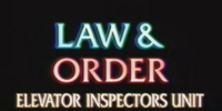 Law and Order: Elevator Inspectors Unit