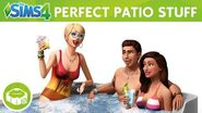 The Sims 4 Perfect Patio Stuff Official Trailer