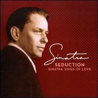 Seduction Sinatra Sings of Love