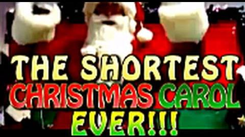 The Shortest Christmas Carol EVER!!!