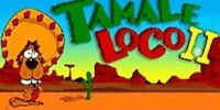 Tamale Loco: Rumble in the Desert II