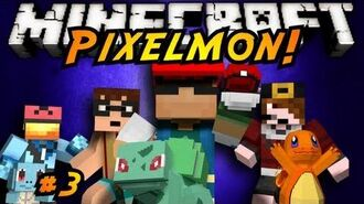 Minecraft Pixelmon Episode 3!