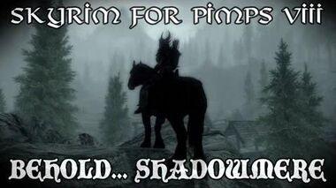 Skyrim For Pimps - Behold..