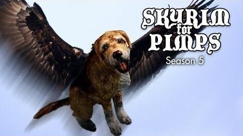 Skyrim For Pimps - Flying Dogs (S5E25) - Walkthrough