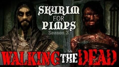 Skyrim For Pimps - Walking the Dead (S3E13) Dawnguard Walkthrough-0