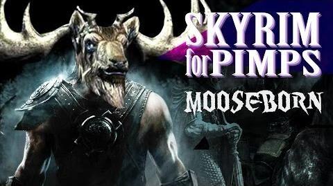 Skyrim For Pimps - The Moose-Born (S6E03) - Walkthrough - GameSocietyPimps