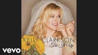 Kelly Clarkson - Tie It Up (Audio)