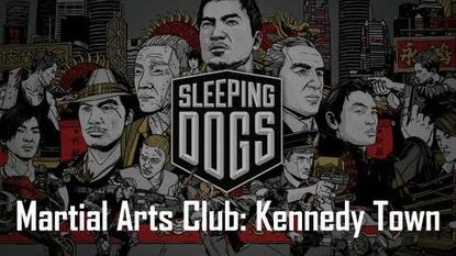 Sleeping Dogs - Martial Arts Club Kennedy Town