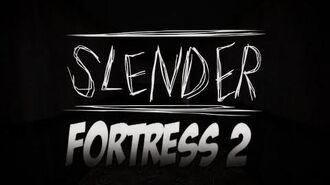 SLENDER FORTRESS 2