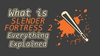 REUPLOAD What is Slender Fortress 2 in Team Fortress 2? Everything Explained ep 5
