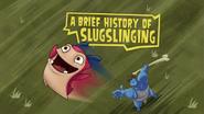 A Brief History Of Slugslinging