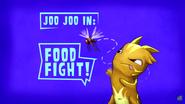 Joo Joo In... FOOD FIGHT!