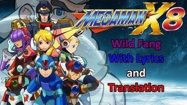 Megaman X8 - Wild Fang with lyrics and translation