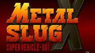 Metal Slug X (Steel Beast 6Beets -X-)