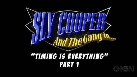 """""""Timing is Everything"""" Part 1 - Sly Cooper Thieves in Time"""