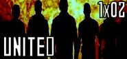 1x02 United