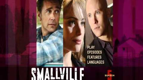 Smallville Season 5 DVD Menu Intro