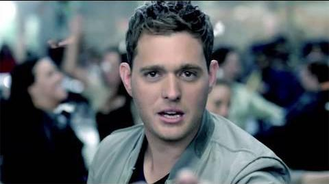 "Michael Bublé - ""Haven't Met You Yet"""