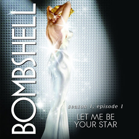 File:Bombshell song 7 let me be your star.jpg