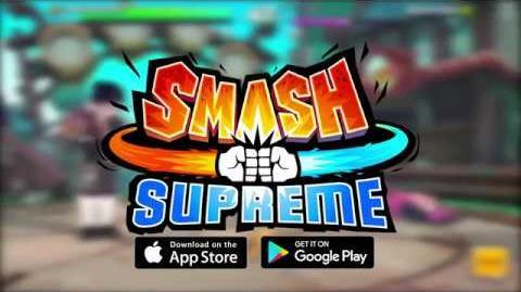 Smash Supreme Gameplay Trailer -LGF2017