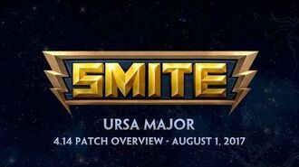 SMITE 4.14 Patch Overview - Ursa Major (August 1, 2017)