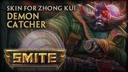 New Zhong Kui Skin Demon Catcher