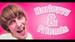 Harleyyy & Friends