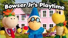 SML Movie- Bowser Junior's Playtime