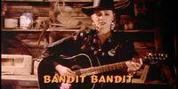 Bandit: Bandit Bandit