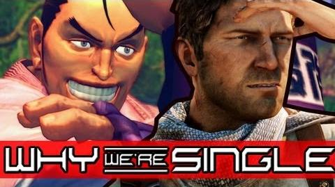 I WANT TO BE A VIDEO GAME HERO (Why We're Single)