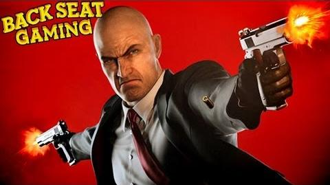 HITMAN KILLING SPREE (Backseat Gaming)