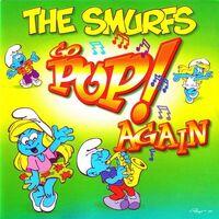 The Smurfs Go Pop Again