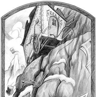 The Freaks' Caravan rolls down the mountain