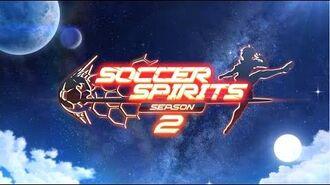 Soccer Spirits Season 2 - Full Trailer HD