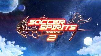 Soccer Spirits Season2 Full Trailer-0