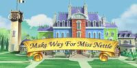 Make Way for Miss Nettle (episode)