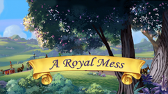 A Royal Mess title card