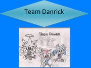Danrick's team