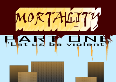 Mortality Part One Image