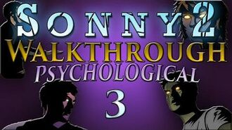 Sonny 2 - Psychological Walkthrough -Part 3-- Zone 1 (Stages 9-10) and Zone 2 (Stages 1-3)