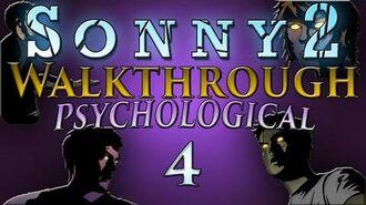 Sonny 2 - Psychological Walkthrough Part 4 Zone 2 (Stages 4-7)-0