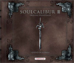 Soulcalibur III Original Soundtrack - Legend of Sounds cover