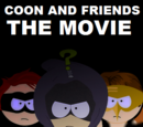 Coon and Friends: The Movie